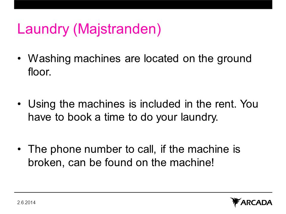 Laundry (Majstranden) Washing machines are located on the ground floor.