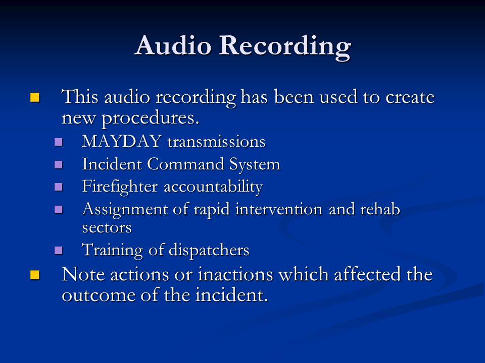 Audio Recording This audio recording has been used to create new procedures.