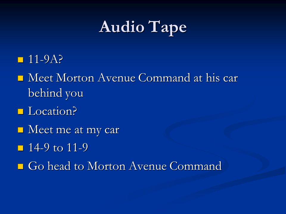 Audio Tape 11-9A. 11-9A.