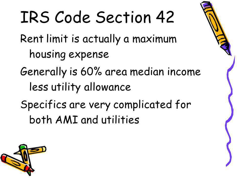 IRS Code Section 42 Rules apply for 30 years Are ways to exit, including foreclosure NCHFA provides DoR with a list of Section 42 properties Includes all, with indicator of which are added and removed