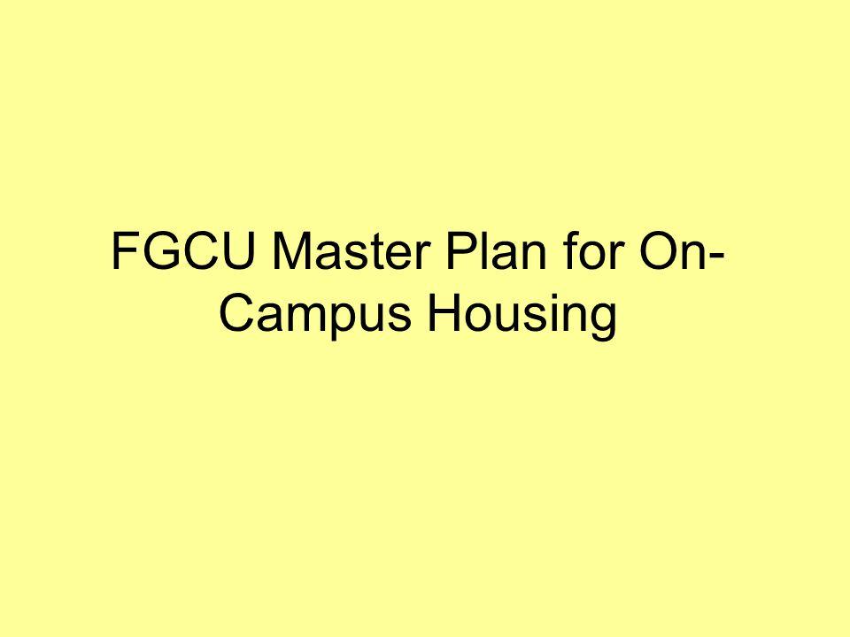 FGCU Master Plan for On- Campus Housing