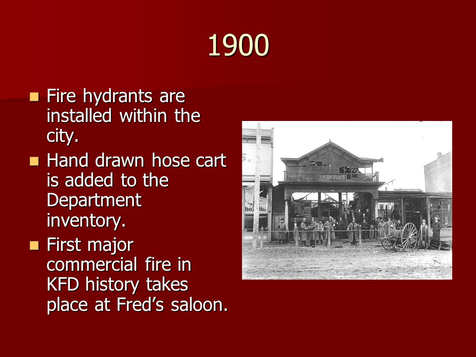 1900 Fire hydrants are installed within the city. Fire hydrants are installed within the city. Hand drawn hose cart is added to the Department invento