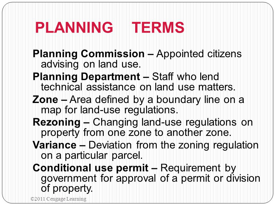 PLANNING TERMS Planning Commission – Appointed citizens advising on land use. Planning Department – Staff who lend technical assistance on land use ma
