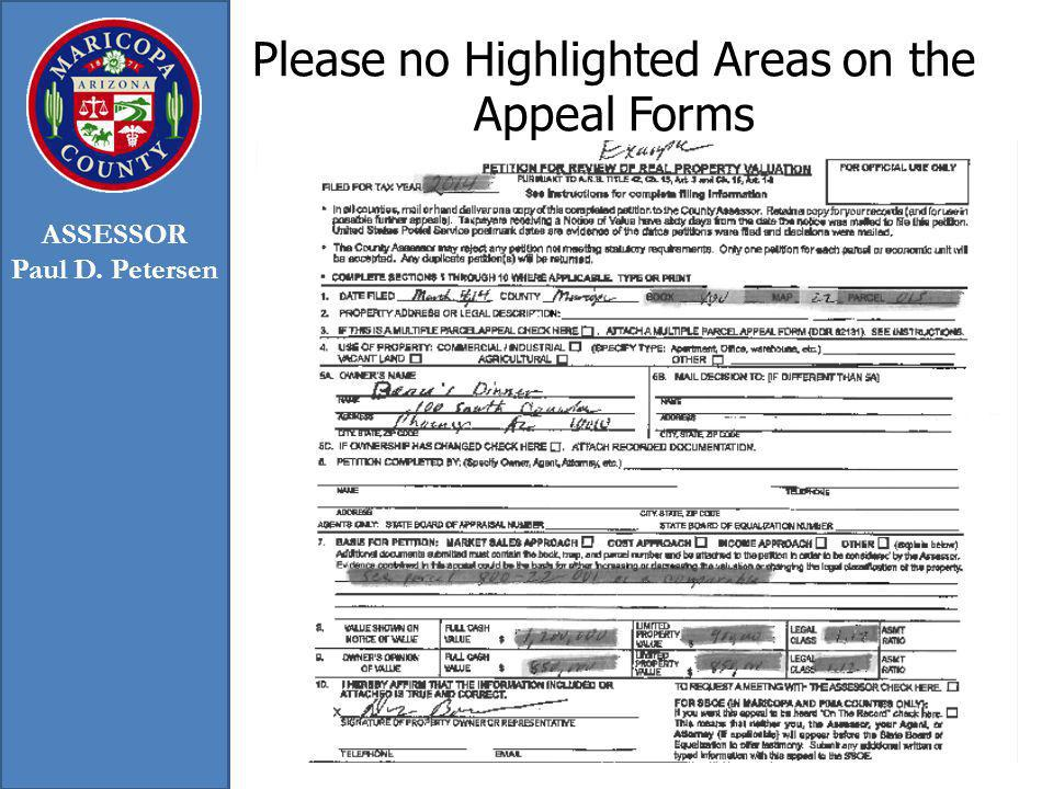 Please no Highlighted Areas on the Appeal Forms ASSESSOR Paul D. Petersen