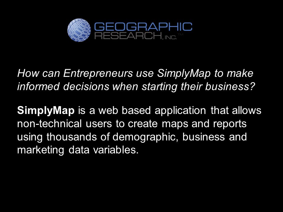 How can Entrepreneurs use SimplyMap to make informed decisions when starting their business.