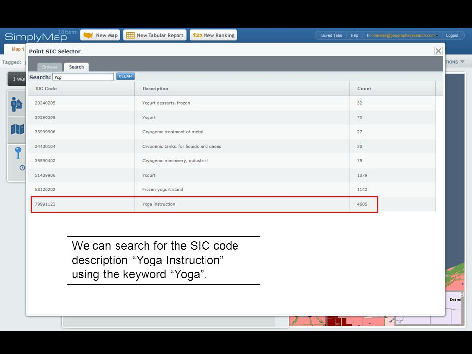 We can search for the SIC code description Yoga Instruction using the keyword Yoga.