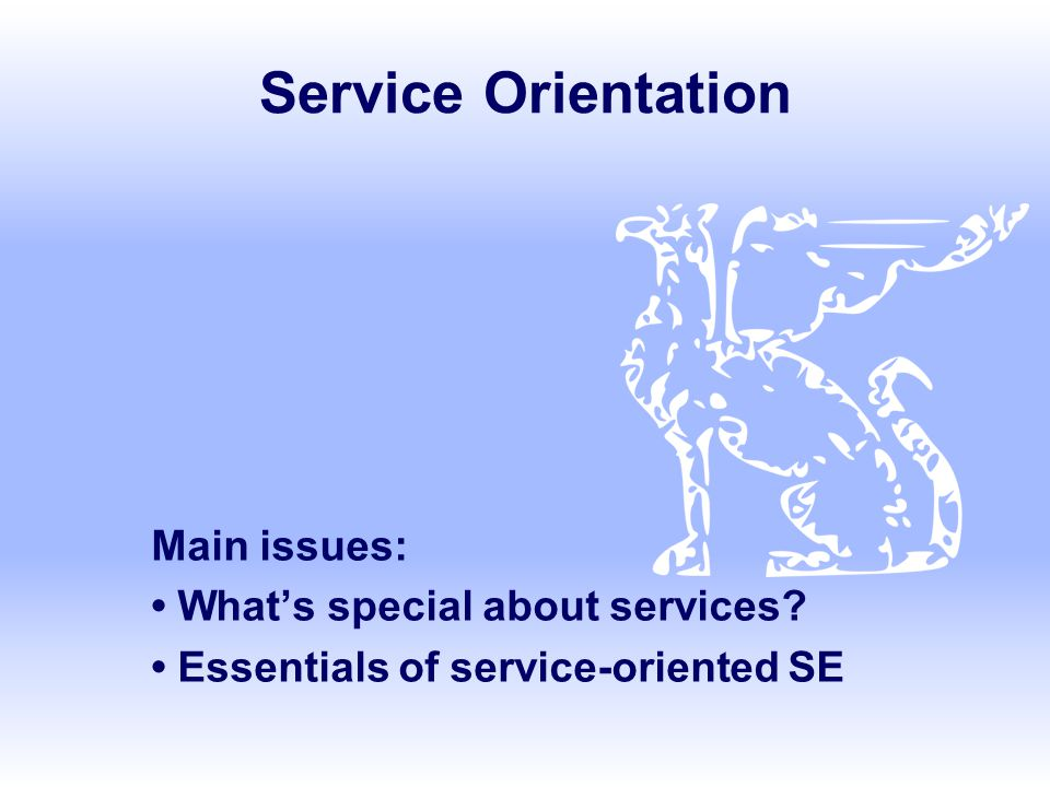 SE, Servic Orientation, Hans van Vliet, ©2008 2 Overview Services, service description, service communication Service-Oriented Architecture (SOA) Web services SOSE: Service-Oriented Software Engineering