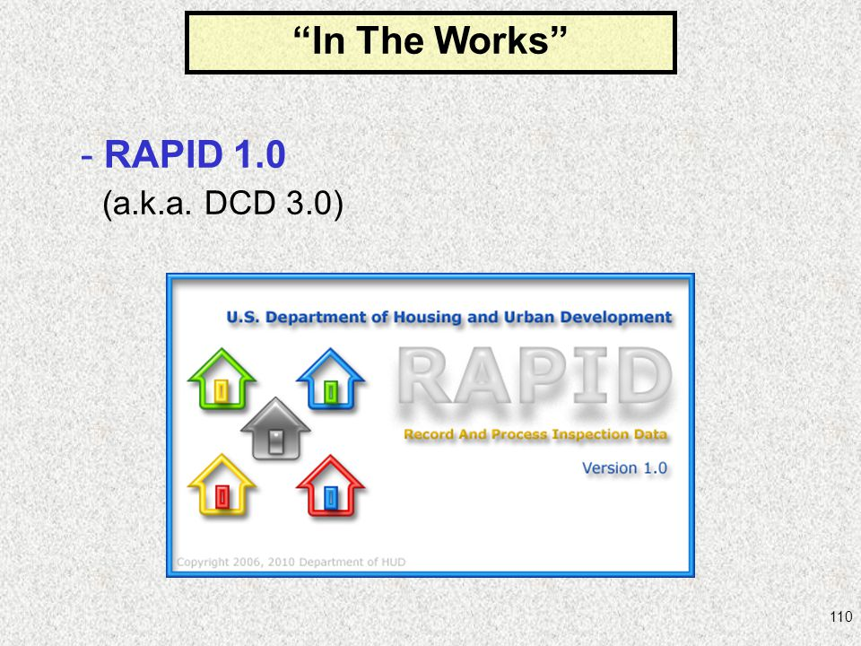 110 In The Works - RAPID 1.0 (a.k.a. DCD 3.0)