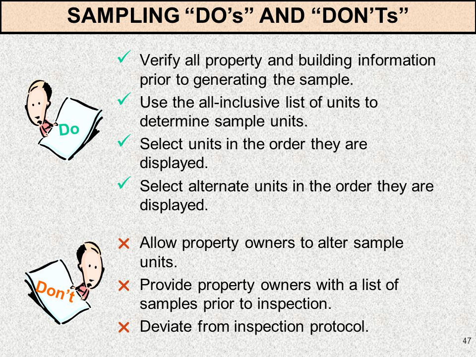 47 Verify all property and building information prior to generating the sample. Use the all-inclusive list of units to determine sample units. Select