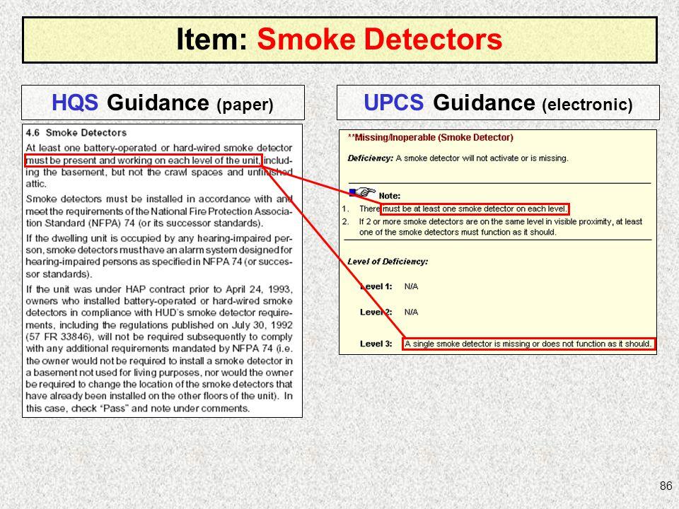 86 Item: Smoke Detectors HQS Guidance (paper) UPCS Guidance (electronic)