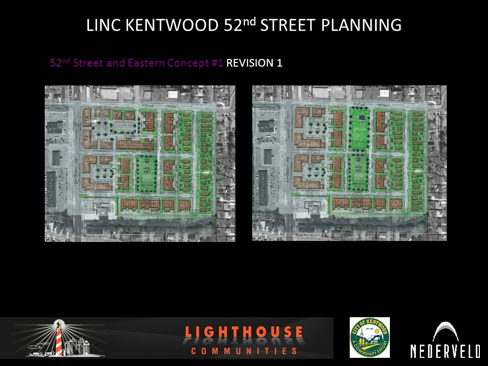 12/16/2010 LINC KENTWOOD 52 nd STREET PLANNING 52 nd Street and Eastern Concept #1 REVISION 1