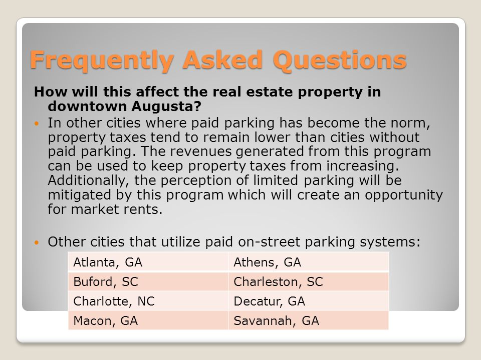 Frequently Asked Questions How will this affect the real estate property in downtown Augusta.