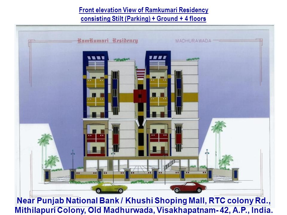 Front elevation View of Ramkumari Residency consisting Stilt (Parking) + Ground + 4 floors Near Punjab National Bank / Khushi Shoping Mall, RTC colony