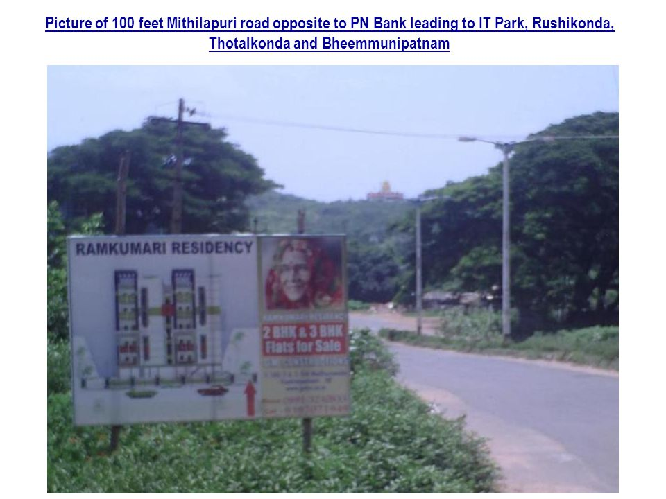 Picture of 100 feet Mithilapuri road opposite to PN Bank leading to IT Park, Rushikonda, Thotalkonda and Bheemmunipatnam