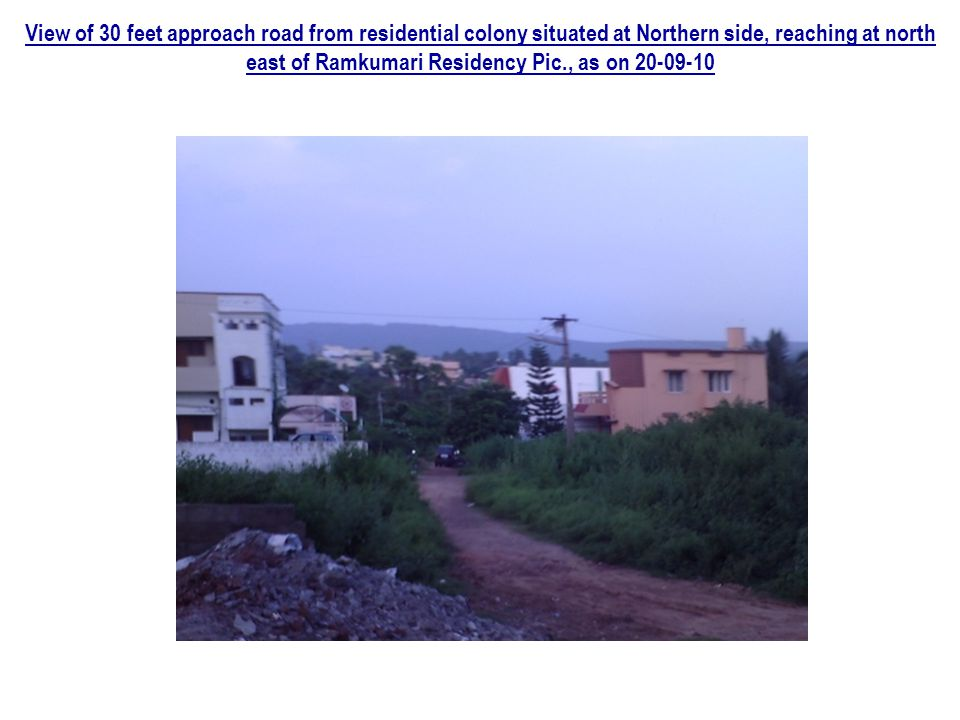 View pictured from terrace of Ramkumari residency, showing present View of 40 feet approach road at East reaching Ramkumari Residency RTC Bus seen in picture going towards RTC Colony on 60 Feet road and other side of road the site of Aditya Housing Corporation building 5 apartment consisting 10 floors each