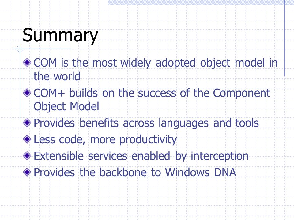 The Web Easy to Deploy Graphical UI Dynamic COM+ and Windows DNA For building next generation applications The Windows PC Rich application services Fa