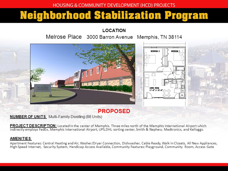 NUMBER OF UNITS: Multi-Family Dwelling (88 Units) PROJECT DESCRIPTION: Located in the center of Memphis.
