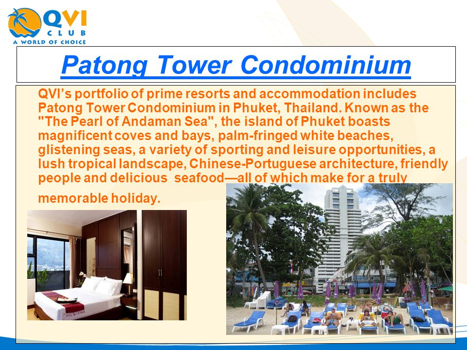 Patong Tower Condominium QVIs portfolio of prime resorts and accommodation includes Patong Tower Condominium in Phuket, Thailand.