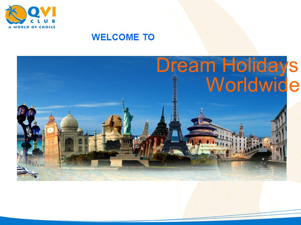 WELCOME TO Dream Holidays Worldwide