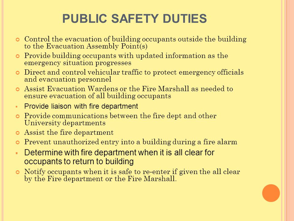 P OST D RILL E VALUATION C RITERIA Did the fire alarm devices, including sirens, strobes, public address system, and mass notification system where applicable operate properly.