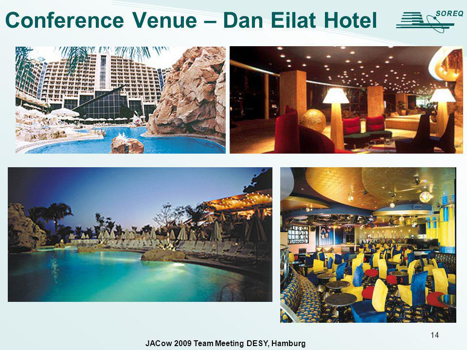 14 Conference Venue – Dan Eilat Hotel JACow 2009 Team Meeting DESY, Hamburg