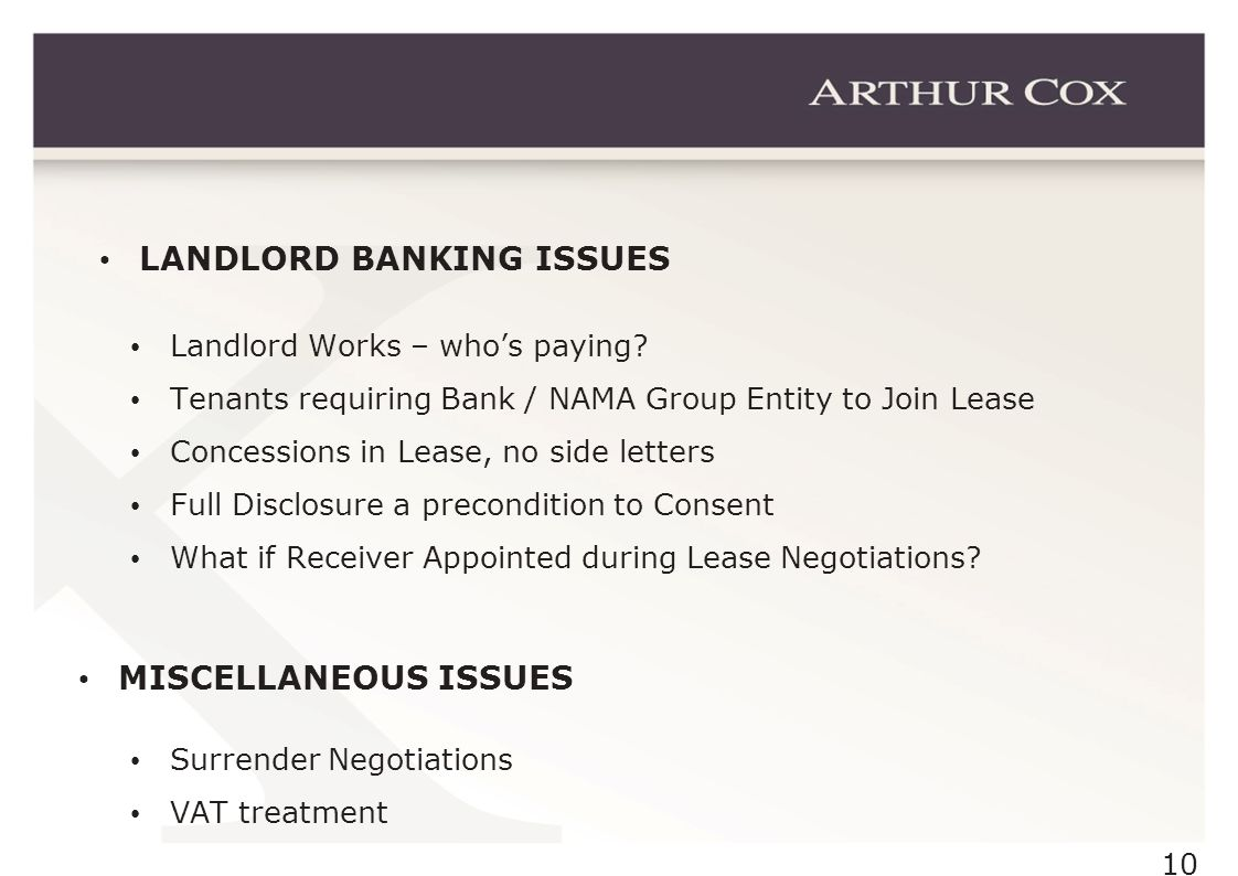 10 LANDLORD BANKING ISSUES Landlord Works – whos paying.