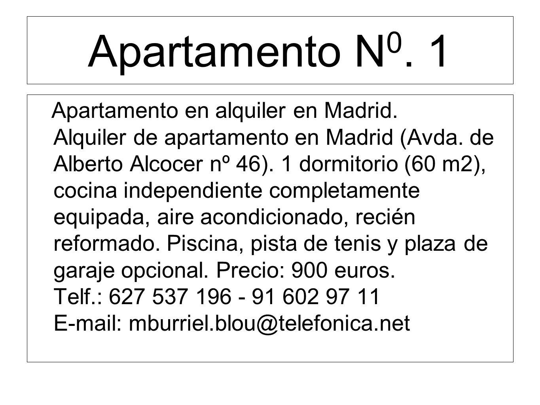 Apartamento N 0. 1 Apartamento en alquiler en Madrid.