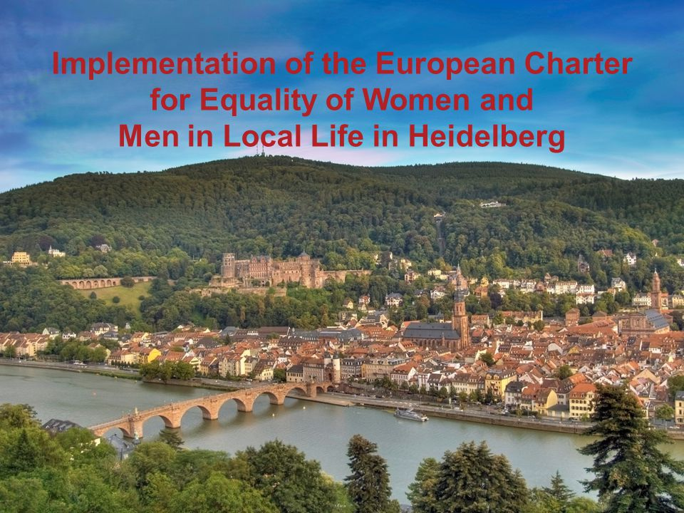 Implementation of the European Charter for Equality of Women and Men in Local Life in Heidelberg