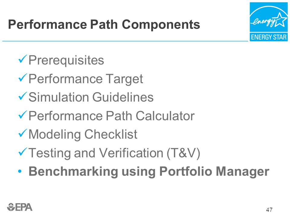 47 Performance Path Components Prerequisites Performance Target Simulation Guidelines Performance Path Calculator Modeling Checklist Testing and Verif