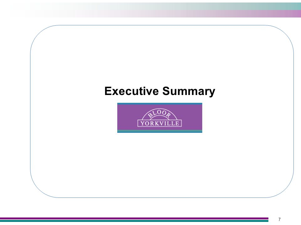 7 Executive Summary