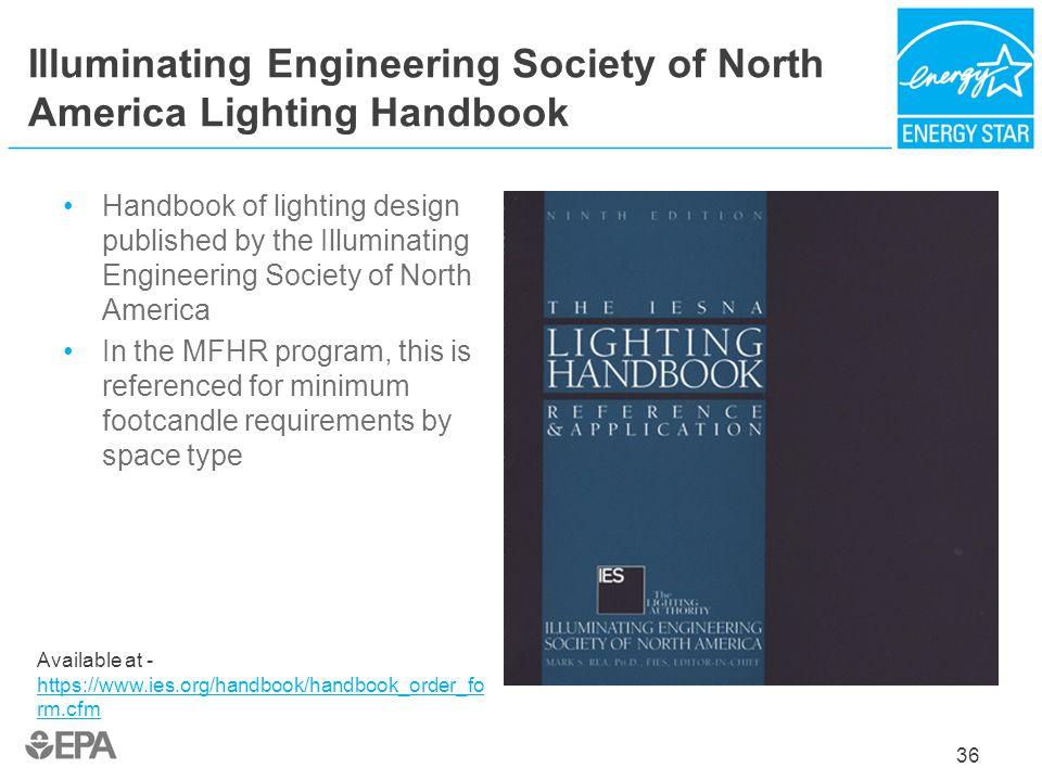 Illuminating Engineering Society of North America Lighting Handbook Handbook of lighting design published by the Illuminating Engineering Society of N