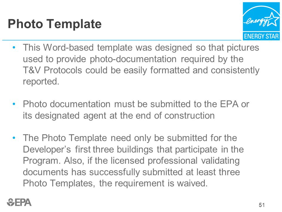Photo Template This Word-based template was designed so that pictures used to provide photo-documentation required by the T&V Protocols could be easil