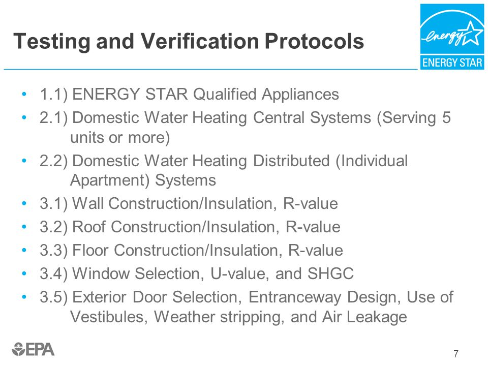 Testing and Verification Protocols 1.1) ENERGY STAR Qualified Appliances 2.1) Domestic Water Heating Central Systems (Serving 5 units or more) 2.2) Do