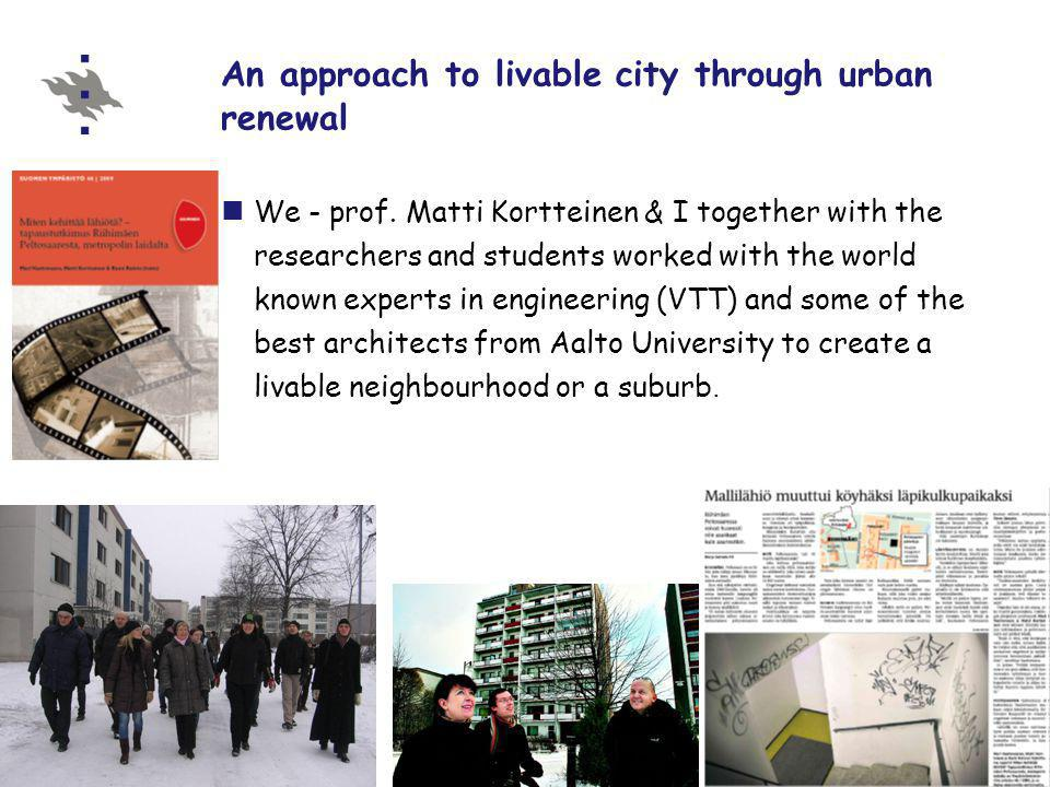 An approach to livable city through urban renewal We - prof.