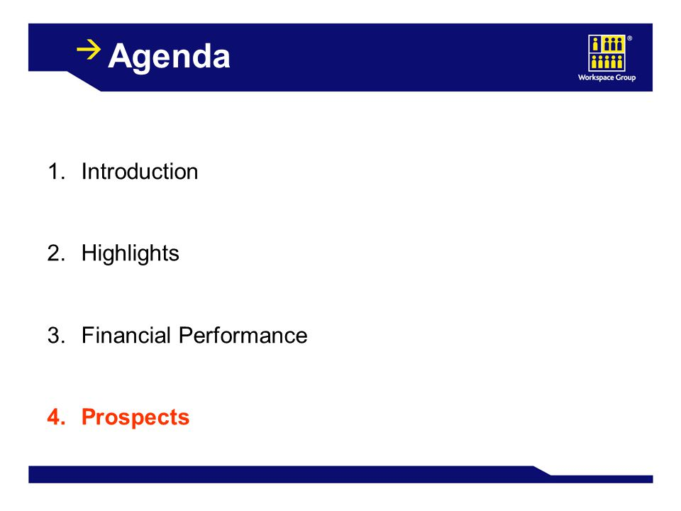 Agenda 1.Introduction 2. Highlights 3. Financial Performance 4. Prospects
