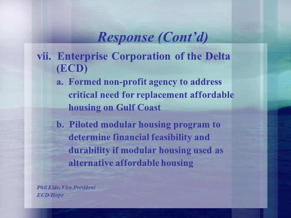 Response (Contd) vi. Mississippi Home Corporation (State Housing Finance Agency) a.