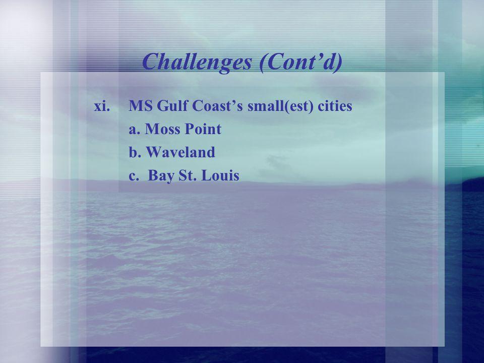 Challenges (Contd) vi.
