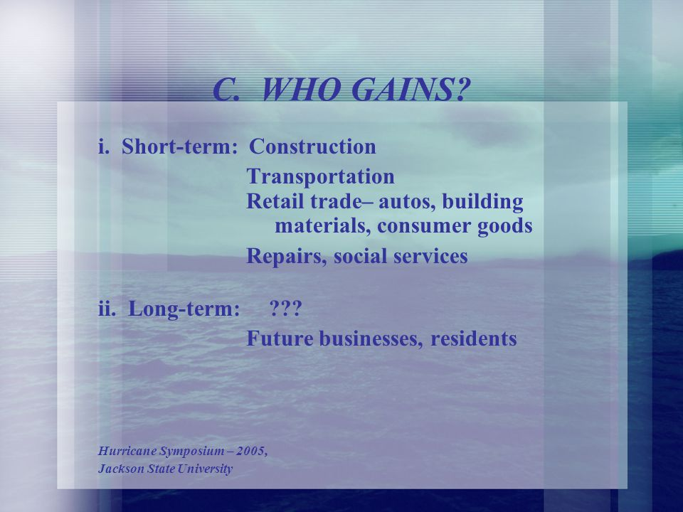 WHO LOSES. (Contd) iii. MS Gulf Coast Cities a. Significant loss in tax revenues b.