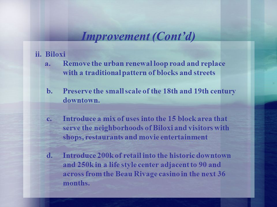 B. Opportunities for Improved Design i.Gulfport a.