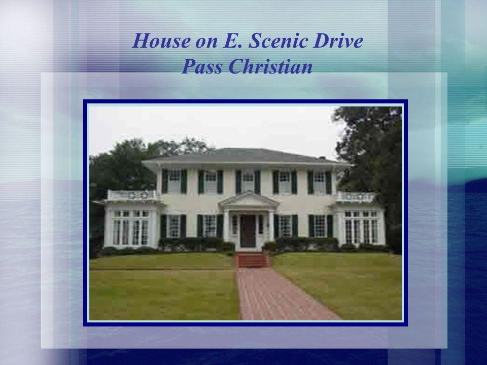 House on E. Scenic Drive Pass Christian