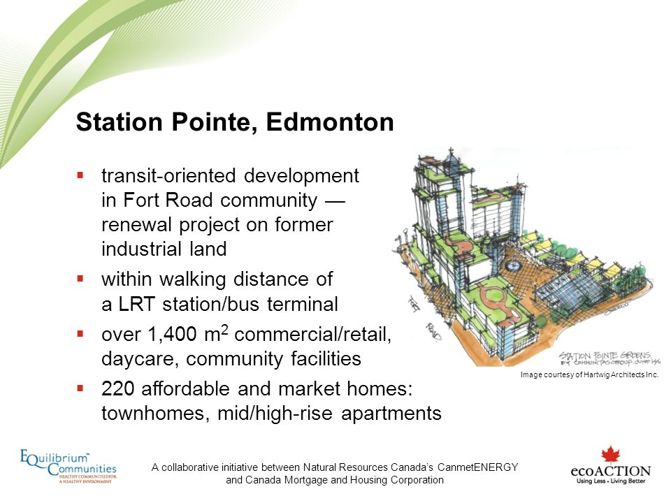 A collaborative initiative between Natural Resources Canadas CanmetENERGY and Canada Mortgage and Housing Corporation transit-oriented development in