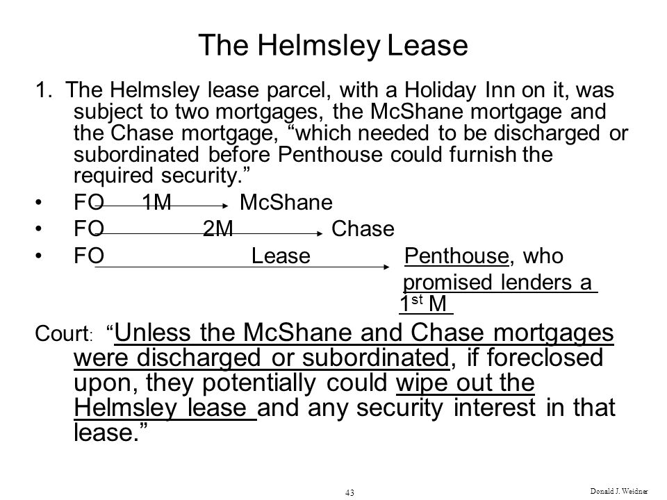 Donald J.Weidner 43 The Helmsley Lease 1.