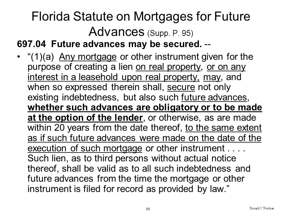 Donald J.Weidner 96 Florida Statute on Mortgages for Future Advances (Supp.