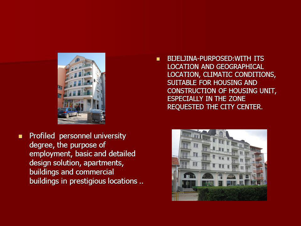 BIJELJINA-PURPOSED:WITH ITS LOCATION AND GEOGRAPHICAL LOCATION, CLIMATIC CONDITIONS, SUITABLE FOR HOUSING AND CONSTRUCTION OF HOUSING UNIT, ESPECIALLY IN THE ZONE REQUESTED THE CITY CENTER.