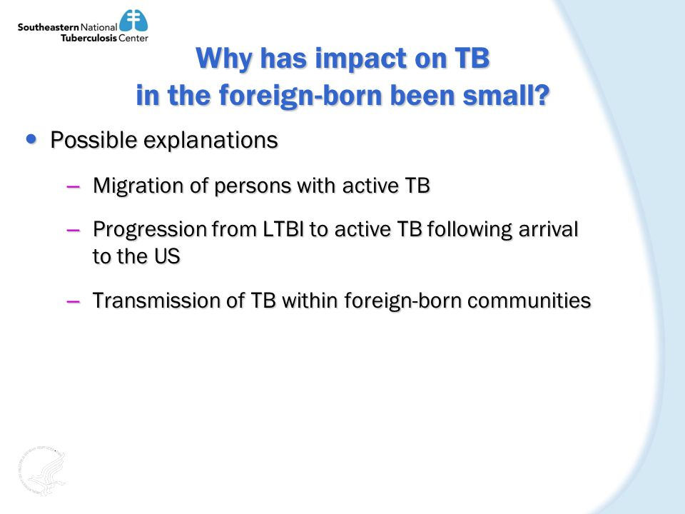 Why has impact on TB in the foreign-born been small.