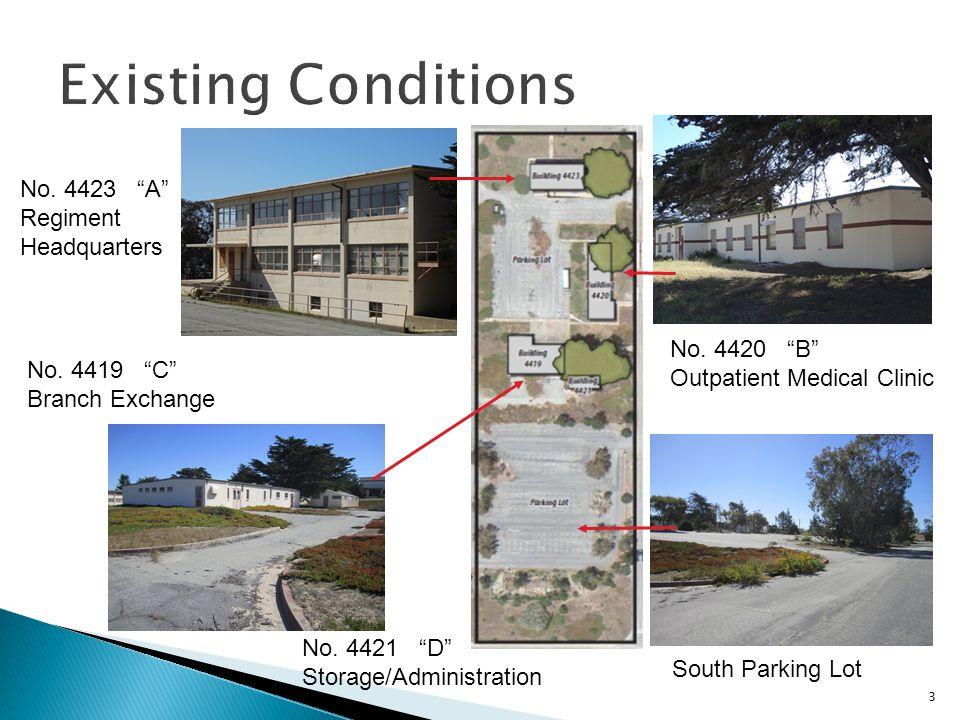 3 No. 4423 A Regiment Headquarters No. 4419 C Branch Exchange No. 4420 B Outpatient Medical Clinic No. 4421 D Storage/Administration South Parking Lot