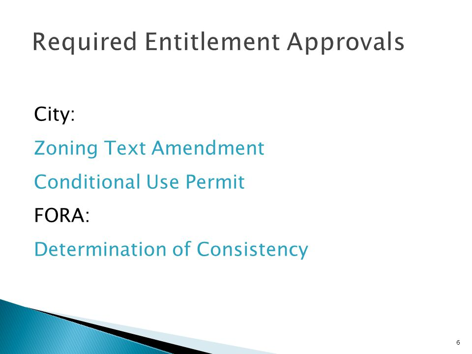 6 City: Zoning Text Amendment Conditional Use Permit FORA: Determination of Consistency