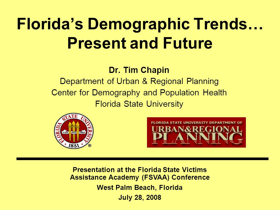 Floridas Demographic Trends… Present and Future Dr.