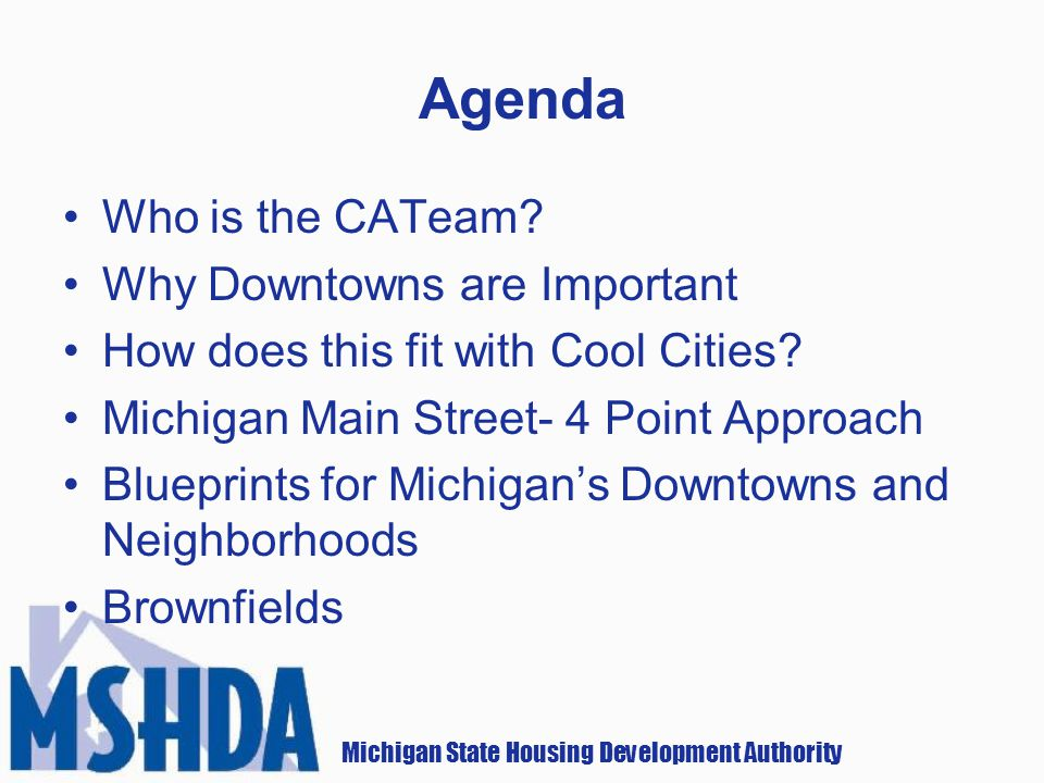 Michigan State Housing Development Authority Agenda Who is the CATeam.