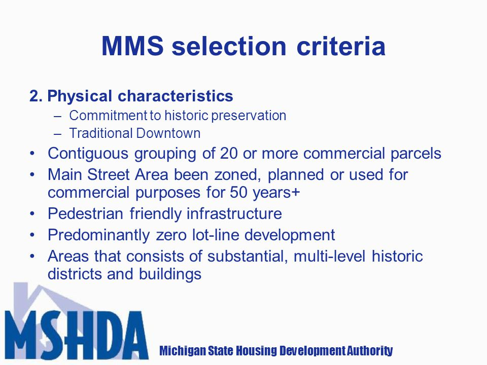 Michigan State Housing Development Authority MMS selection criteria 2.